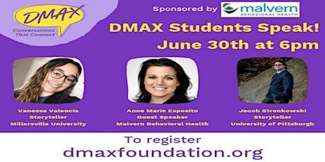 DMAX Students Speak! Episode 7 tickets