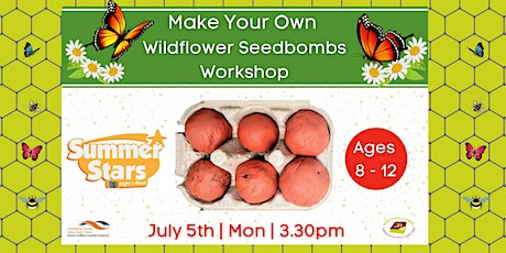 Summer Stars: Make Your Own Seed Bombs (Outdoors) tickets