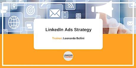 LinkedIn Ads Strategy biglietti