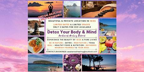 Detox Your Body & Mind - Awakened Healing Retreat billets