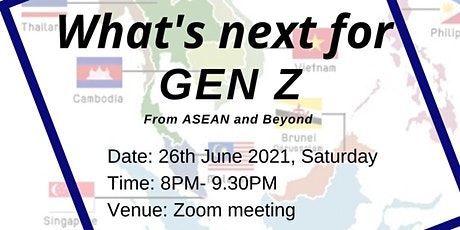 The 'Industry Insights' Series: What's next for Gen Z? From ASEAN & Beyond tickets