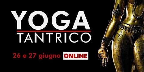 Tantra Yoga ONLINE biglietti