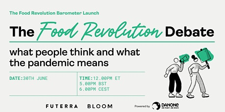 The Food Revolution Debate: what people think and what the pandemic means tickets