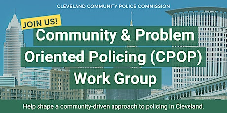 Community & Problem Oriented Policing (CPOP) Work Group Meeting tickets