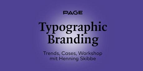 PAGE Webinar »Typographic Branding« mit Henning Skibbe Tickets