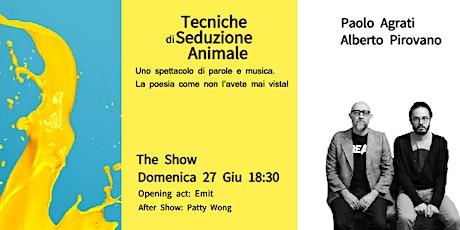 Paolo Agrati - Tecniche di seduzione animale biglietti