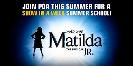 PQA HULL & BEVERLEY SUMMER SCHOOL Show in a Week: MATILDA Jr tickets