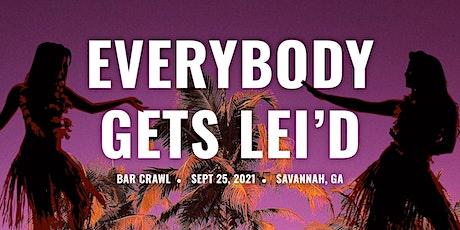 Everybody Gets Lei'd ~ Hawaiian Themed Bar Crawl tickets