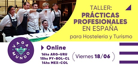 Taller de capacitación: Prácticas Profesionales en España / VAGA-MUNDO entradas
