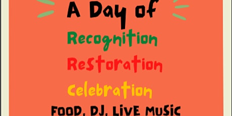 Juneteenth in Northside: A Day of Recognition, Restoration and Celebration! tickets
