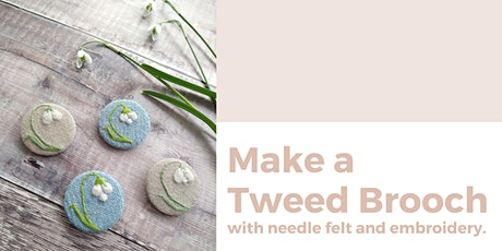 Make a Tweed Brooch with Needle-felt and Embroidery tickets
