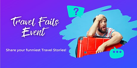 Travel Fails: A Discussion of our Shared Blunders ✈️ tickets