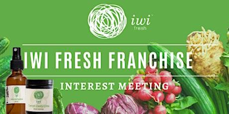 iwi Fresh Franchise Interest Meeting - Virtual tickets