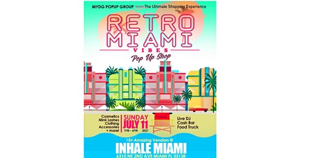 MYDG POP GROUP presents Retro Miami Vibes Popup Shop tickets