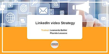 LinkedIn Video Strategy biglietti