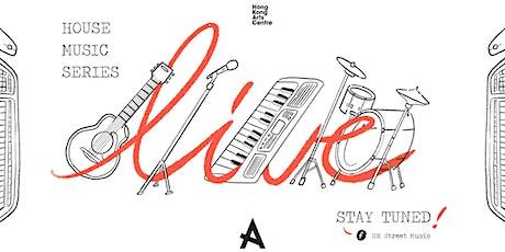 HKAC House Music Series: Teriver Cheung X Bowen Li X Alison Lau - Come/Gone tickets