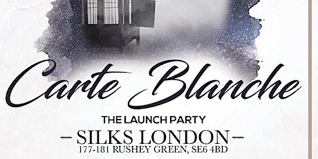 Carte Blanche - The BIG LAUNCH Party tickets