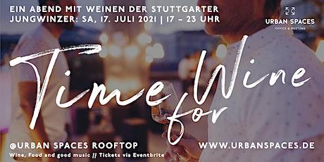Time for Wine @ Urban Spaces 17.07 | Weine der Jungwinzer auf dem Rooftop Tickets