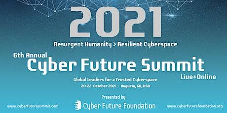 6th Annual Cyber Future Summit 2021 tickets