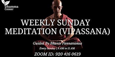 Sunday Weekly Meditation (Vipassana) tickets