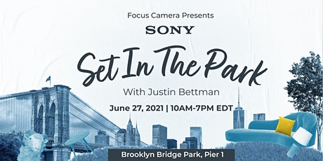 Sony: Set in the Park with Focus Camera & Justin Bettman tickets