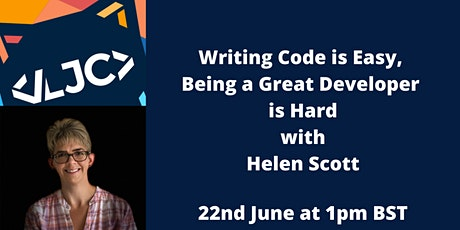 Writing Code is Easy, Being a Great Developer is Hard tickets