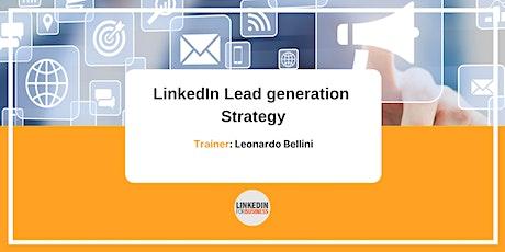LinkedIn Lead Generation Strategy biglietti