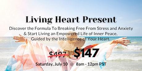 Living Heart Present - the Heart Intelligence  Workshop tickets
