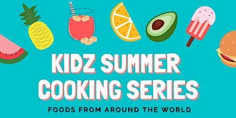 Kidz Summer Cooking Series: Foods From Around the World tickets