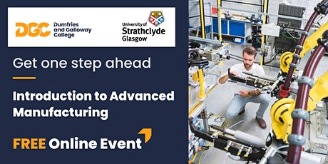 What is Advanced Manufacturing? How can my business benefit from this? tickets