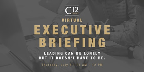 C12 Charleston Executive Briefing | Virtual Event tickets