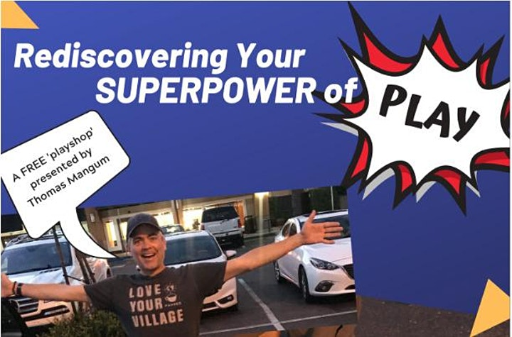 Rediscovering Your Superpower of Play image