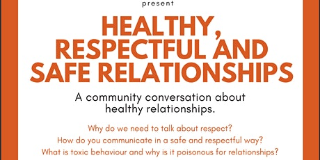 HEALTHY, RESPECTFUL AND SAFE RELATIONSHIPS tickets