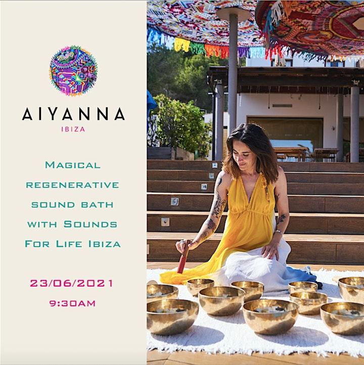 Magical Regenerative Sound Bath at Aiyanna Ibiza image