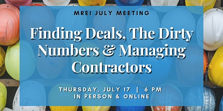 MREI July Meeting: Finding Deals, The Dirty Numbers & Managing Contractors tickets