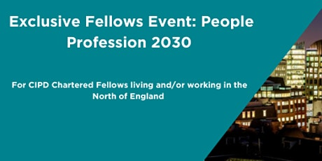 Exclusive Fellows Event: People Profession 2030 tickets