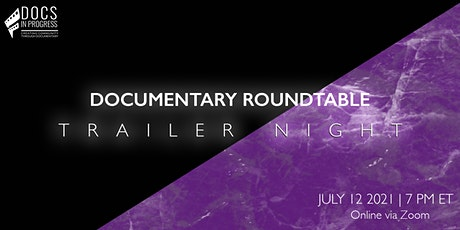 Documentary Roundtable: Trailer Night tickets