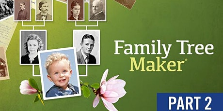 FAMILY TREE MAKER: Part II: Getting Started: People and Media Tabs tickets