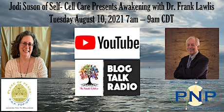 SELF-CELL CARE™ PRESENTS AWAKENING WITH DR. FRANK LAWLIS tickets