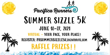Pacifica Runners Summer Sizzle In Person & Virtual 5K 2021 tickets