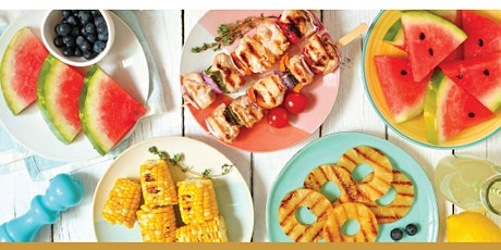 Healthy Eating: Summer Grilling tickets