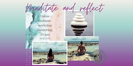 Meditate & reflect workshop tickets
