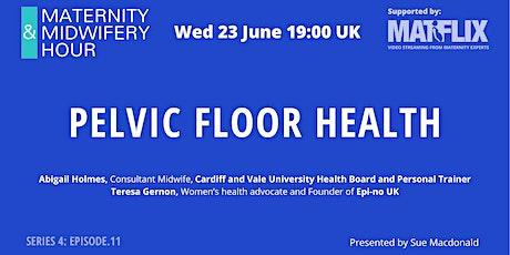 S4: EP.11 Pelvic Floor Health tickets