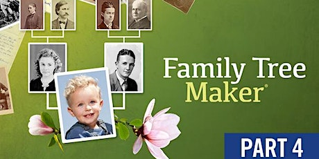 FAMILY TREE MAKER PART IV: CREATING A FINAL PROJECT tickets