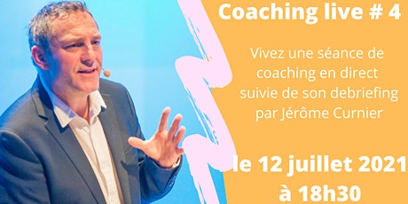 Coaching live # 4 billets