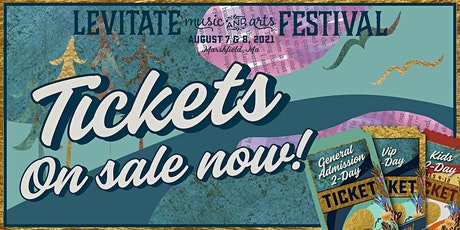Levitate Music & Arts Festival 2021 Pop-Up tickets