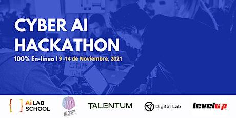 Cyber A.I Hackathon | 100% En-línea | boletos