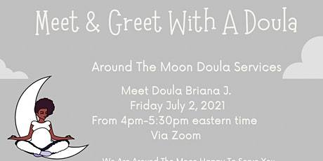 Meet & Greet With Doula Briana J. tickets