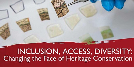 Inclusion, Access, Diversity: Changing the Face of Heritage Conservation tickets