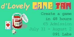 d'Lovely Game Jam (July31-Aug2)